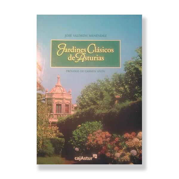 Un libro sobre los jardines históricos de Asturias