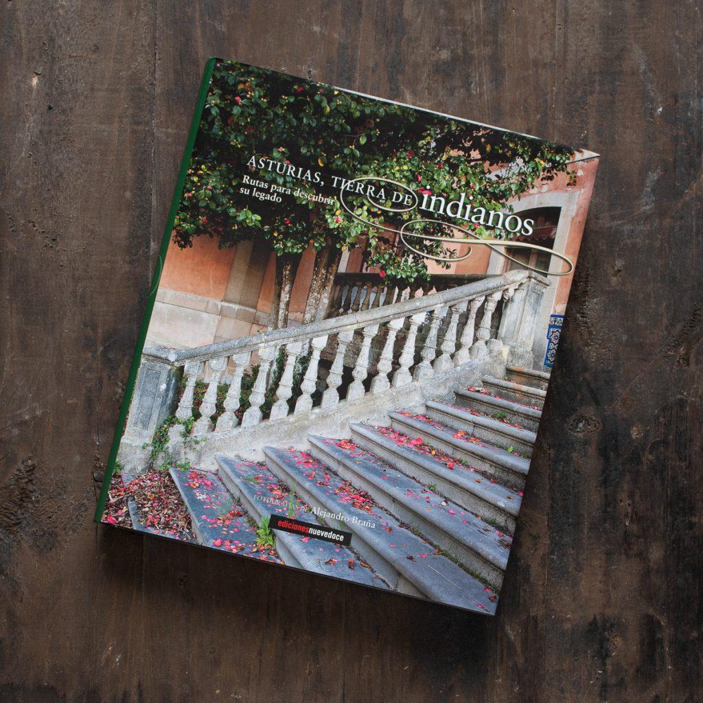 Portada del libro Asturias, Tierra de Indianos editado por Asturias por descubrir