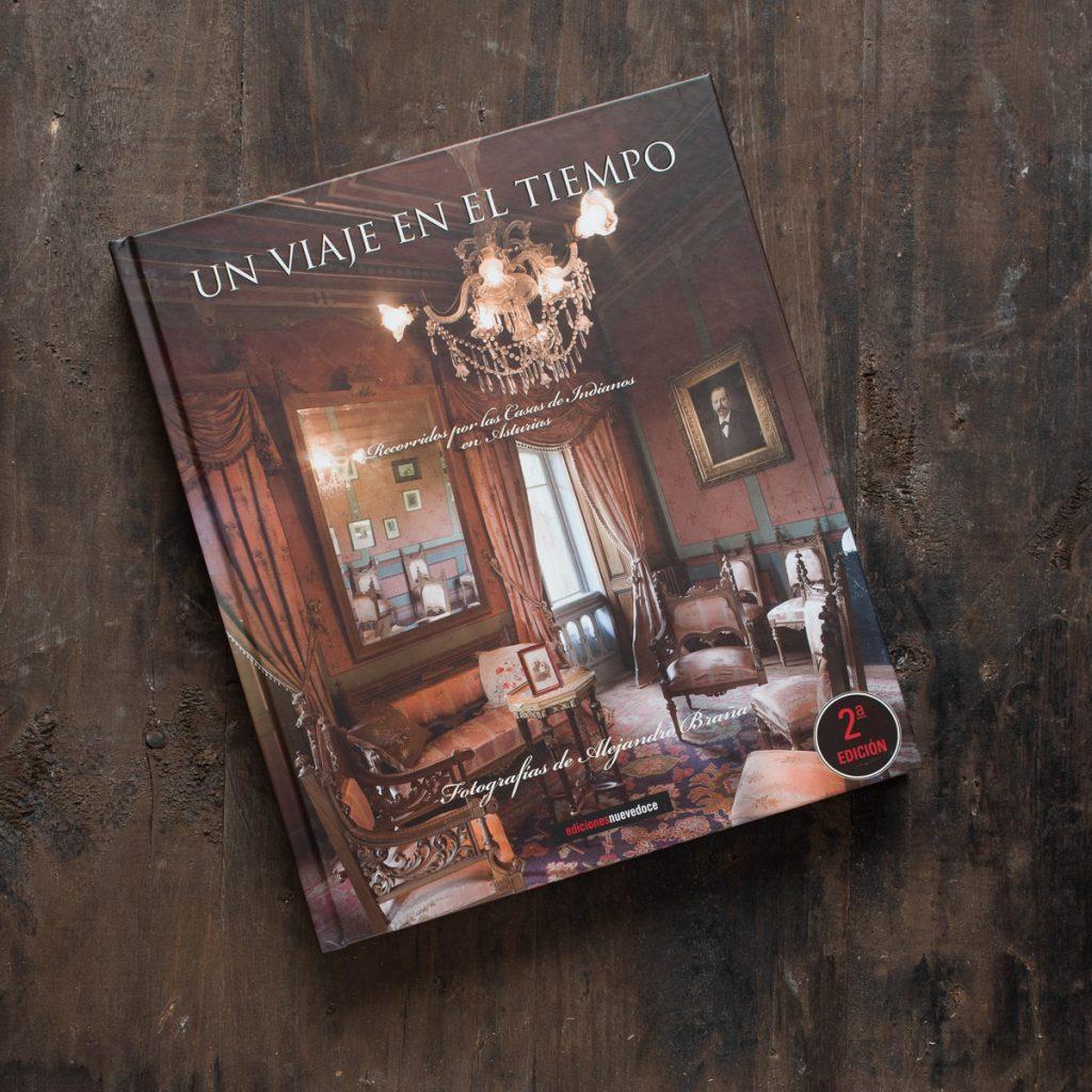 Libro Un Viaje en el Tiempo sobre la arquitectura de Indianos en Asturias y sus interiores