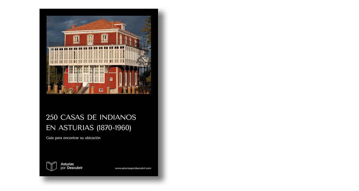 EBOOK UBICACIONES 250 CASAS DE INDIANOS